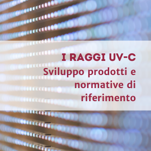 UVC Rays – Development and Regulations